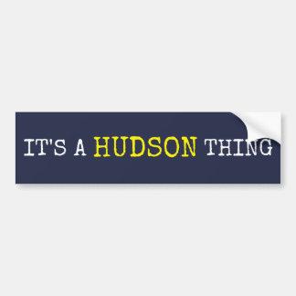 Es ist eine der Hudson-Sache Autoaufkleber