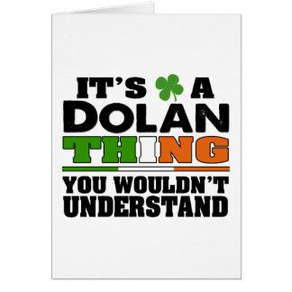 Es ist eine Dolan Sache, die Sie nicht verstehen Karte