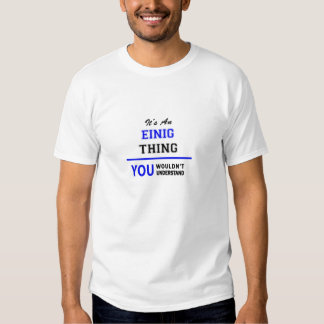 Es ist eine EINIG Sache, Sie würde verstehen nicht T-Shirts