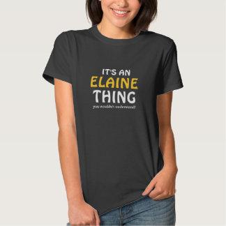 Es ist eine Elaine-Sache, die Sie nicht verstehen Tshirt