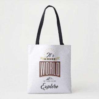 Es ist, eine enorme Welt dann geht erforscht Tasche