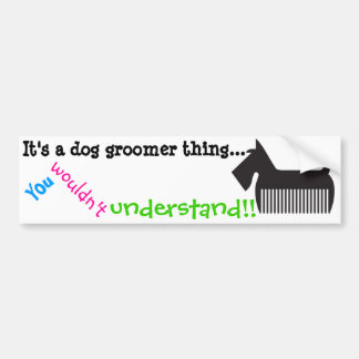 Es ist eine Hundegroomersache. Sie würden nicht Autoaufkleber