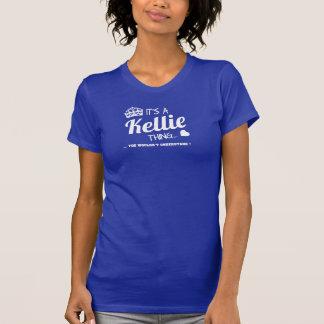 Es ist eine KELLIE Sache T-Shirt