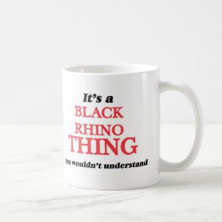 Es ist eine schwarze Nashornsache, Sie würde Kaffeetasse