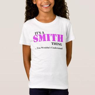 Es ist EINE SMITH Sache,…, das Sie nicht verstehen T-Shirt
