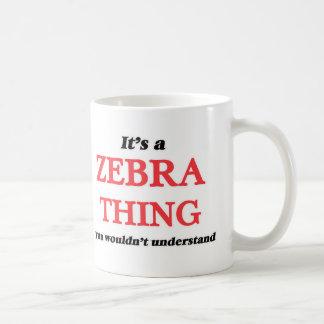 Es ist eine Zebrasache, Sie würde verstehen nicht Kaffeetasse