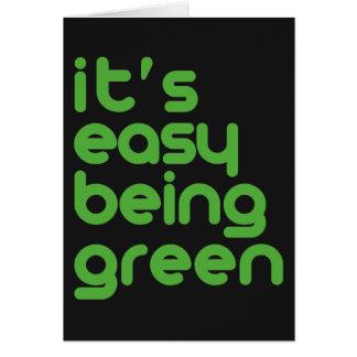 Es ist einfaches Sein grün Karte
