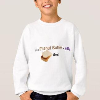Es ist Erdnuss Butter-Gelee Zeit! Sweatshirt