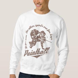 Es ist für Männer… Paintball-Sweatshirt Sweatshirt