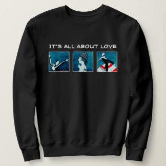 Es ist ganz über Liebe. Valentinstag-Sweatshirts Sweatshirt