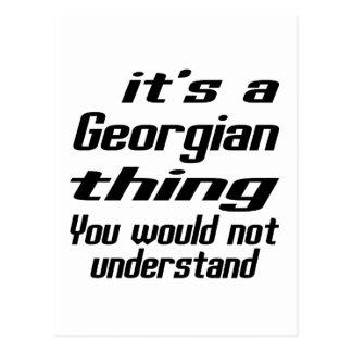 Es ist georgische Sache, die Sie nicht verstehen Postkarte