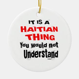 ES IST HAITIANISCHE SACHE-ENTWÜRFE KERAMIK ORNAMENT