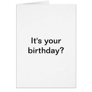 Es ist Ihr Geburtstag? Ich Gusta. Grußkarte