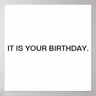 Es ist Ihr Geburtstag Plakatdrucke
