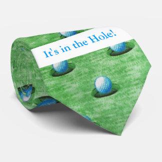 Es ist im Loch! Krawatte