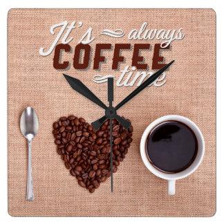 Es ist immer Kaffee-Zeit Quadratische Wanduhr