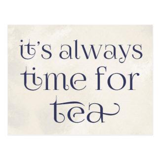 Es ist immer Zeit für Tee Postkarte