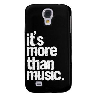 Es ist mehr als Musik Galaxy S4 Hülle