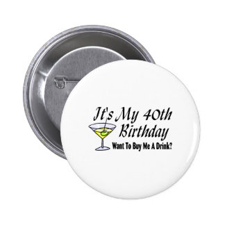 Es ist mein 40. Geburtstag Anstecknadel