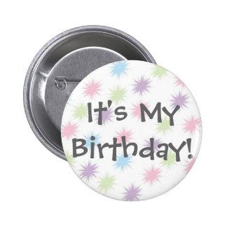 Es ist mein Geburtstag! Runder Button 5,1 Cm