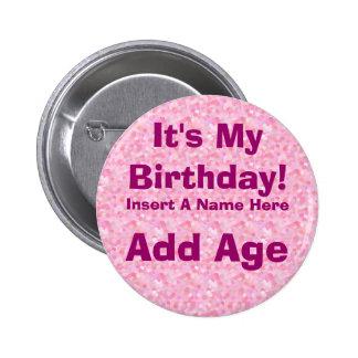 Es ist mein Geburtstags-Geburtstags-Knopf Runder Button 5,7 Cm