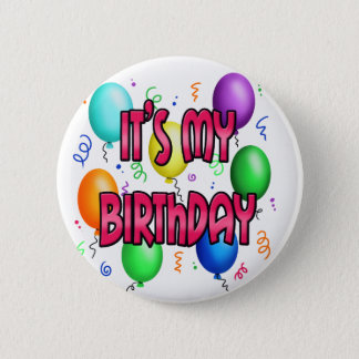 Es ist meine Geburtstags-Party-coolen Ballone Runder Button 5,7 Cm