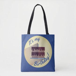 Es ist meine Geburtstags-Schokoladen-Kuchen-Tasche Tasche