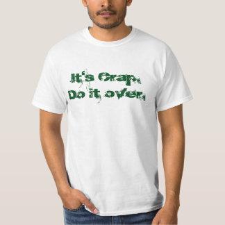 es ist Mist tut ihn vorbei T-Shirt