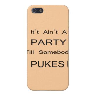 Es ist nicht ein PARTY! Etui Fürs iPhone 5