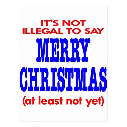 Es ist nicht illegal, frohe Weihnachten zu sagen Postkarten