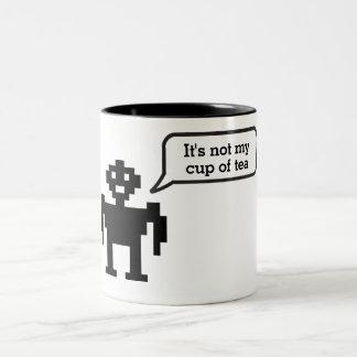 Es ist nicht meine Tasse Tee Roboter-Idiom-Tasse