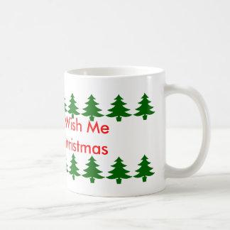 Es ist OKAY, mir frohen Weihnachten zu wünschen Kaffeetasse