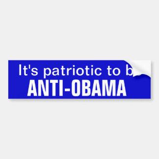 Es ist patriotisch Anti-obama zu sein Auto Aufkleber