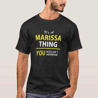 Es ist Sache A MARISSA, Sie würde verstehen T-Shirt