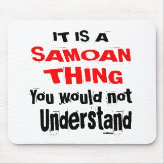 ES IST SAMOAISCHE SACHE-ENTWÜRFE MOUSEPAD