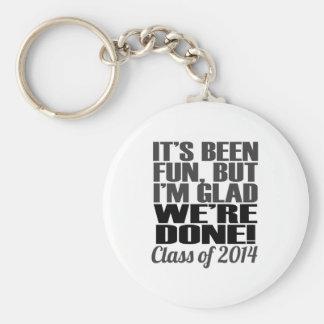 Es ist Spaß, Klasse von Abschluss-Senioren 2014 Schlüsselanhänger