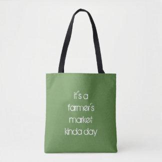 es ist Taschen-Tasche Tag des Marktes eines Bauern Tasche