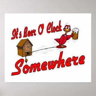 Es ist Uhr des Bier-O irgendwo Poster
