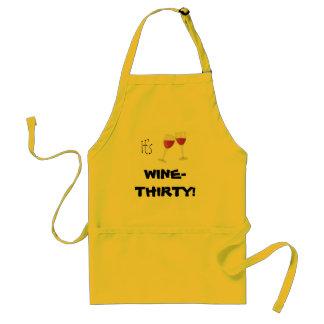 """""""Es ist Wein-Dreißig! """" Schürze"""