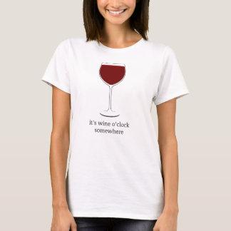 Es ist Weinuhr irgendwo T-Shirt