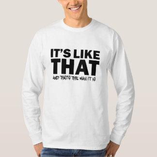Es ist wie das T-Shirt