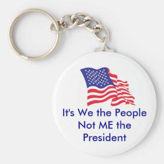 Es ist wir die Leute, nicht ich das P… Schlüsselanhänger