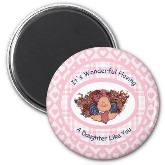 Es ist wunderbar, eine Tochter wie Sie habend Runder Magnet 5,1 Cm