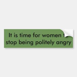Es ist Zeit, damit Frauen stoppen, verärgert Autoaufkleber