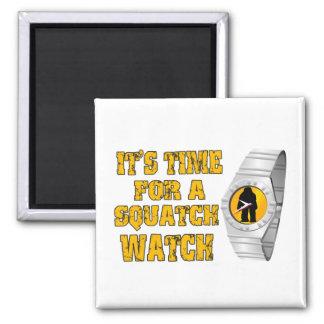 Es ist Zeit für eine Squatch Uhr Quadratischer Magnet
