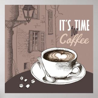 Es ist Zeit für Kaffee Poster
