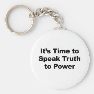 Es ist Zeit, Wahrheit mit Power zu sprechen Schlüsselanhänger