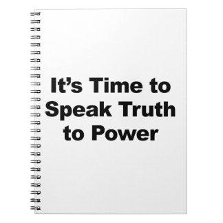 Es ist Zeit, Wahrheit mit Power zu sprechen Spiral Notizblock