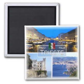 ES Italien # Friuli Venezia Giulia - Triest - Quadratischer Magnet