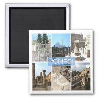 ES * Italien - Pompeji Quadratischer Magnet